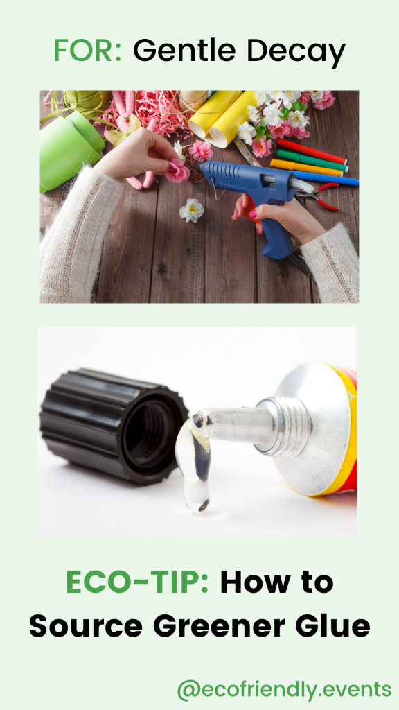 An example recommendation for Gentle Decay to source greener glue, with a close up graphic of someone holding a glue gun and the tip of a tube of glue